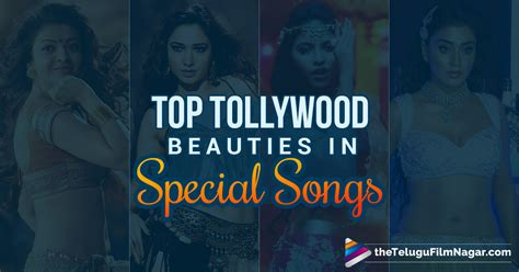 special song tollywood divas who made us go ga ga special songs in