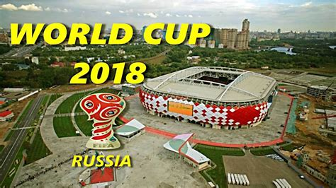 world cup venues the venues of fifa world cup 2018 the stadiums