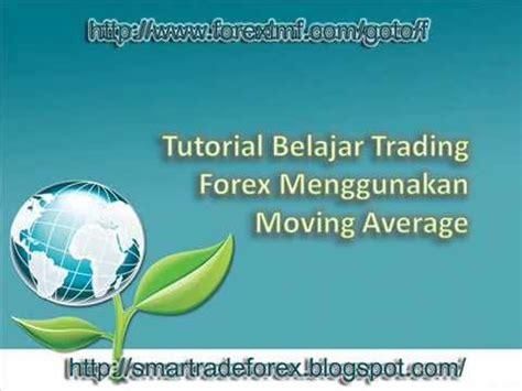 Tutorial Belajar Trading Forex   belajar trading forex menggunakan moving average youtube