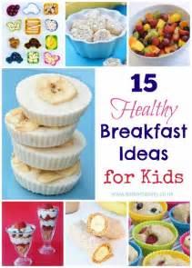15 healthy breakfast ideas for kids eats amazing