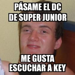 Junior Meme - meme stoner stanley p 225 same el dc de super junior me