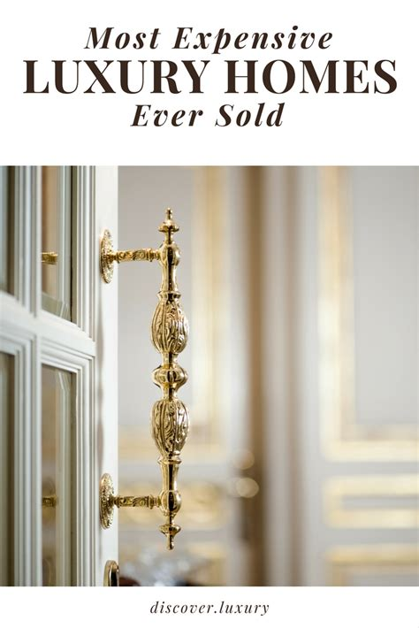 most sold most expensive luxury homes sold discover luxury