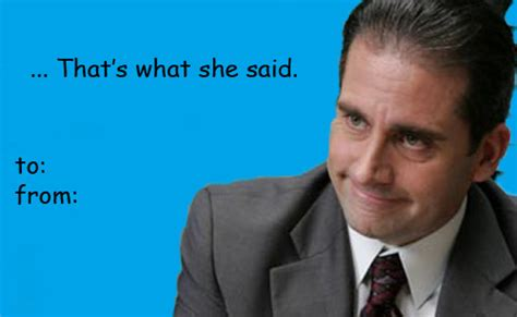 the office valentines cards thats what she said on