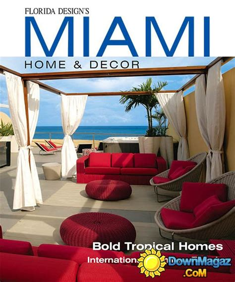 home decor in miami miami home decor vol 9 no 1 187 download pdf magazines
