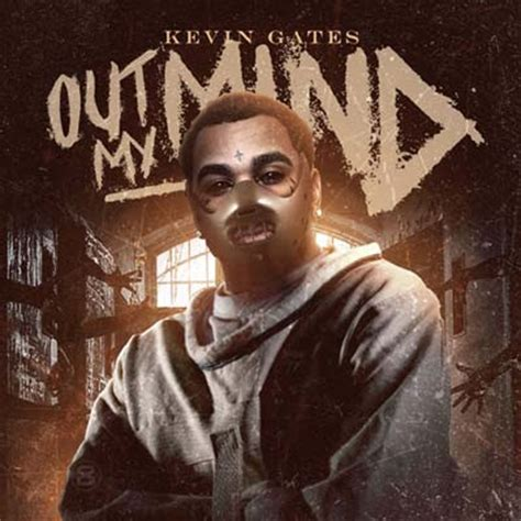tattoo session mp3 kevin gates kevin gates out my mind buymixtapes com