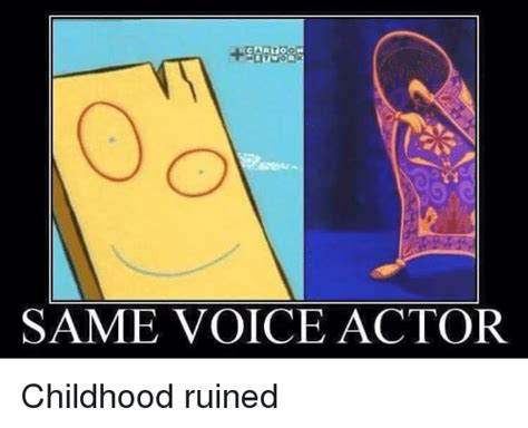 Ruined Childhood Meme - 25 best memes about same voice actor same voice actor memes