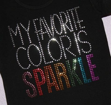 what color is my shirt my favorite color is sparkle rhinestud by by