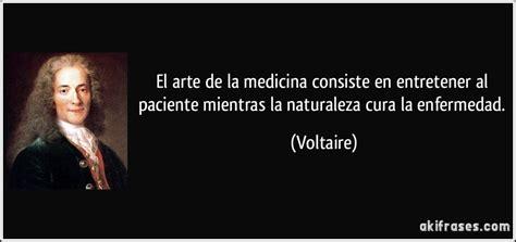palabras de medicina frases de medicina 67 frases el arte de la medicina consiste en entretener al paciente