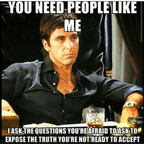 Scarface Memes - 25 best scarface quotes on pinterest godfather quotes