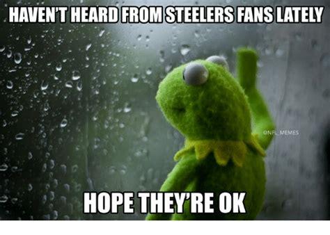 haven t heard 25 best memes about steelers steelers memes