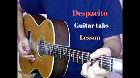 despacito cover guitar despacito guitar tabs lead tutorial lesson cover youtube