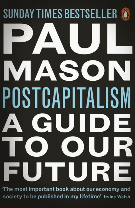 postcapitalism a guide to our future by paul mason