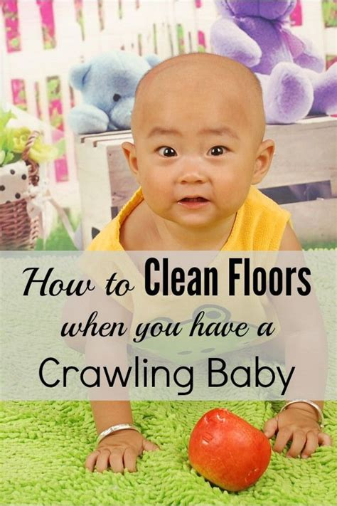 Baby Clean Floor by 25 Best Ideas About Crawling Baby On