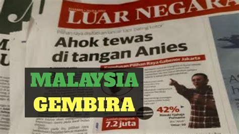 ahok bebas kapan terkait ahok malaysia gembira ini buktinya doovi