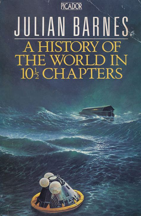 chapters in the history of the in the isles classic reprint books a history of the world in 10 1 2 chapters julian barnes