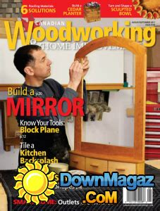 woodworking magazine canada canadian woodworking home improvement 08 09 2017