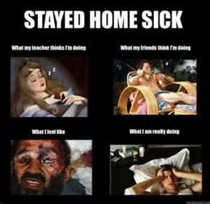 Funny Memes About Being Sick - sick mroyes