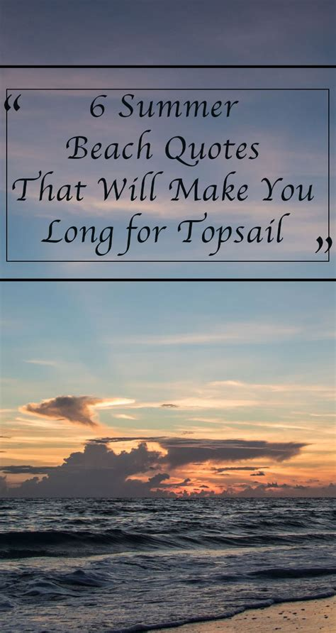summer beach quotes     long  topsail