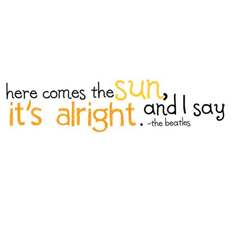 here comes the sun tattoo quot here comes the sun quot perhaps somewhere quote tattoos