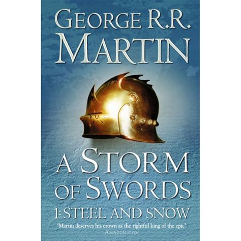 0007447841 a storm of swords steel a storm of swords steel and snow 163 8 99 a song of ice