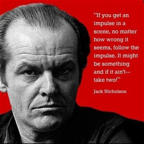 movie quotes jack nicholson good actor quotes quotesgram