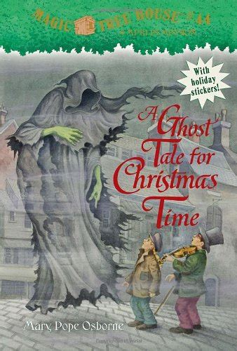 magic tree house 44 a ghost tale christmas books