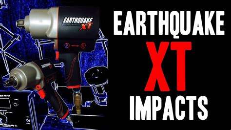 earthquake xt review earthquake xt composite xtreme torque air impact wrenches