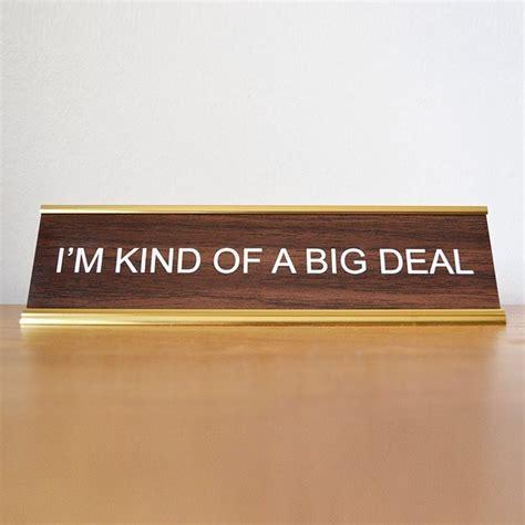 Big Deals On Big Names by I M Of A Big Deal Name Plate 187 Petagadget