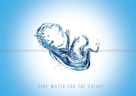 Liquid Go The Day save water gallery save water images