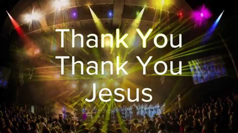 Words To Say Thank You For The Mass Card thank you thank you jesus chicago mass choir lyric