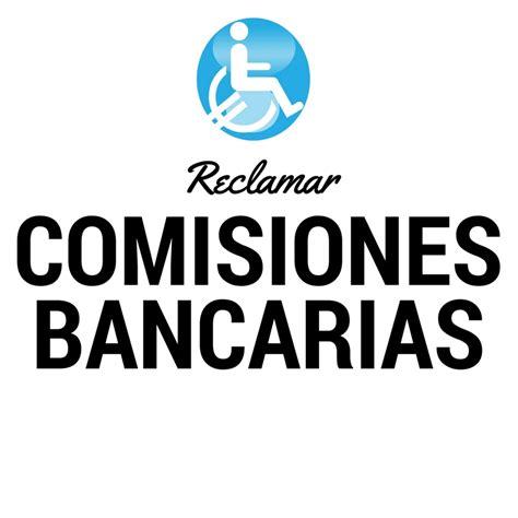 tablas para reclamar los intereses por comisiones bancos reclamar banco plataforma de afectados por los bancos