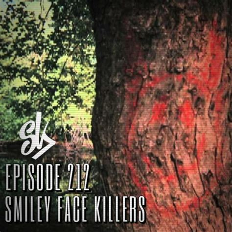 Sofa King Killer Episode 212 Smiley Killers Legend Or Serial Killer S Sofa King Podcast