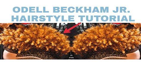 how to get hair like odell beckham odell beckham jr hair tutorial youtube
