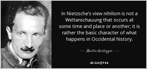 Andrei Bolkonsky Quotes martin heidegger quote in nietzsche s view nihilism is