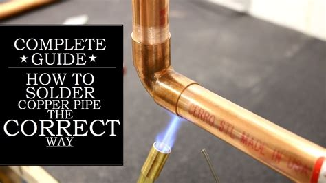 how to a pipe l how to solder copper pipe the correct way got2learn