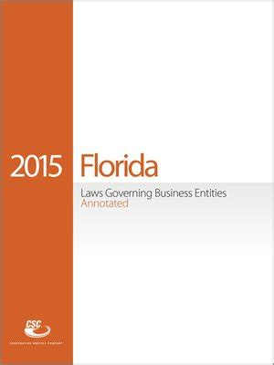florida service laws csc 174 florida laws governing business entities annotated by corporation service