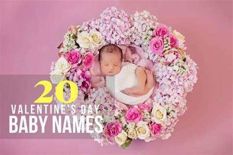 valentines day baby 20 s day baby names babycare mag