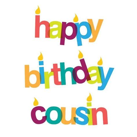 Happy Birthday Cousin Quotes Happy Birthday Cousin Pictures Photos And Images For