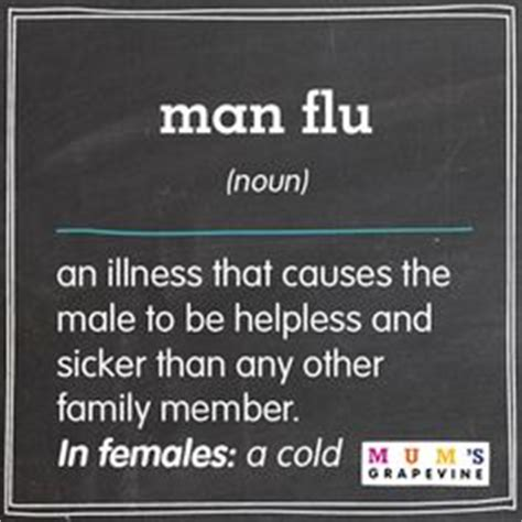 Man Flu Meme - 1000 ideas about man flu on pinterest man cold sick