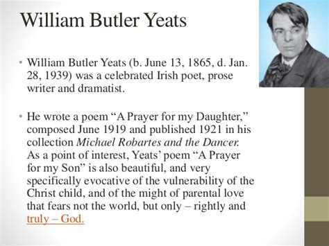 wb themes literature a prayer for my daughter by w b yeats prepared by kaushal