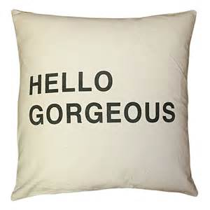 sugarboo designs hello gorgeous pillow a cottage in the city