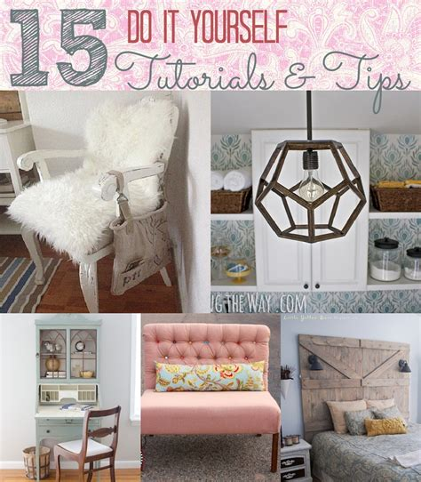 dyi projects 15 do it yourself project tutorials and tips home
