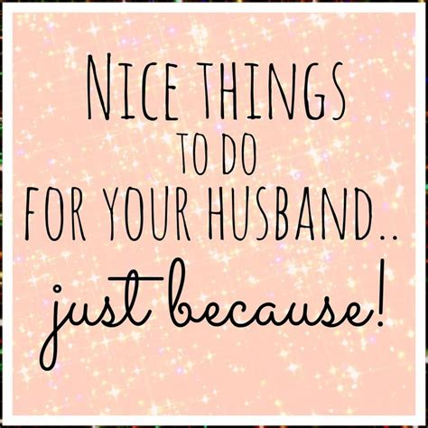7 Things To Do With Your Fiance by Things To Do For Your Husband Just Because I