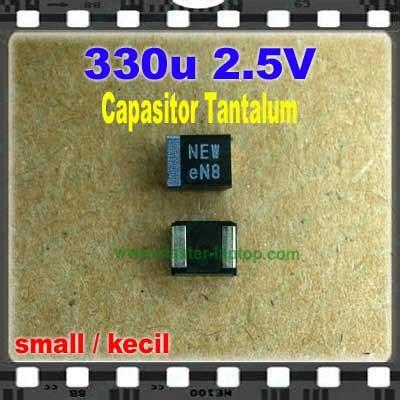 Capasitor Smd Tantalum 330uf 2 5v capasitor tantalum 330uf 2 5v nectokin small kecil