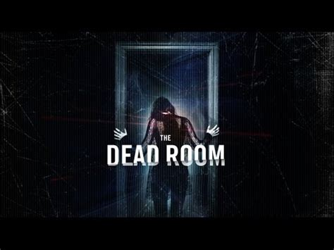 dead room the dead room official trailer 2015 hd