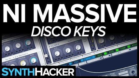 tutorial dance disco massive tutorial disco indie dance keys youtube