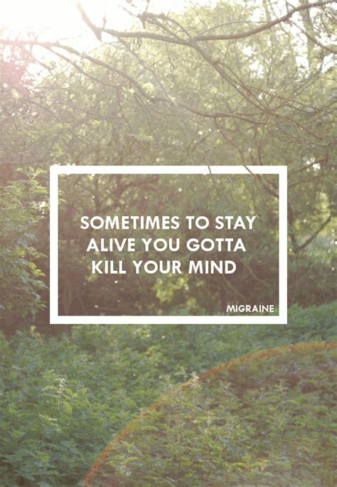 Twentty One Pilots Stay Sometimes To Stay Alive Iphone Dan Semua sometimes to stay alive you gotta kill your mind