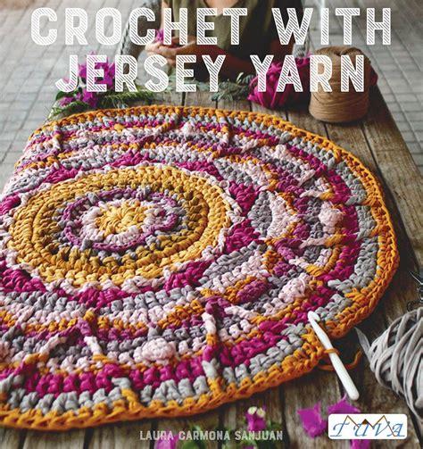 crochet pattern jersey crochet with jersey yarn i like crochet