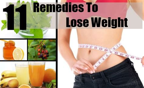 11 home remedies to lose weight how to lose weight fast