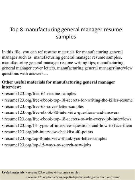 top 8 manufacturing general manager resume sles